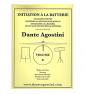 DANTE AGOSTINI INITIATION A LA BATTERIE VOLUME 0 paradisesound strumenti musicali on line