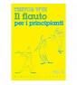 Trevor Wye Flauto Per Principianti Vol.2 Flauto paradisesound strumenti musicali on line